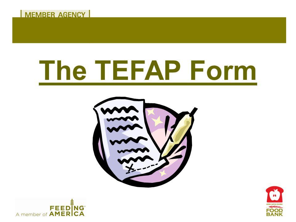 The TEFAP Form