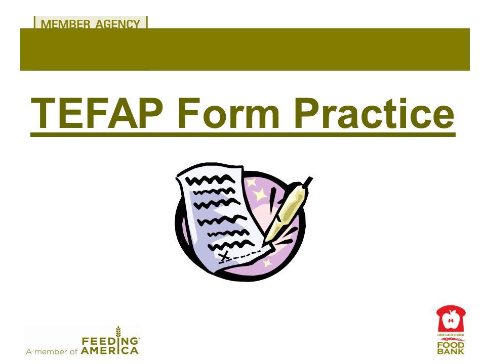 TEFAP Form Practice