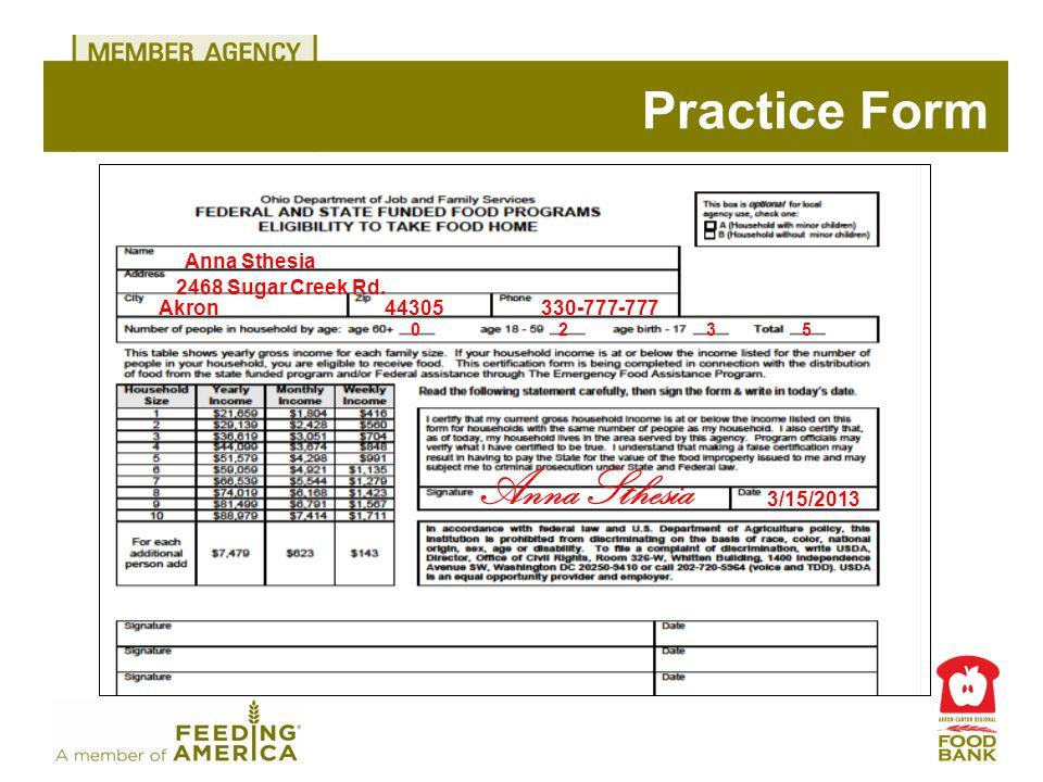 Practice Form Anna Sthesia 2468 Sugar Creek Rd. Akron44305330-777-777 3/15/2013 235 Anna Sthesia 0