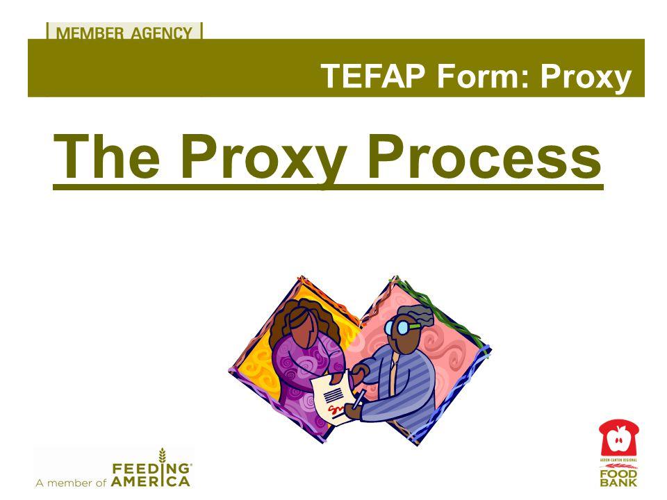 The Proxy Process TEFAP Form: Proxy