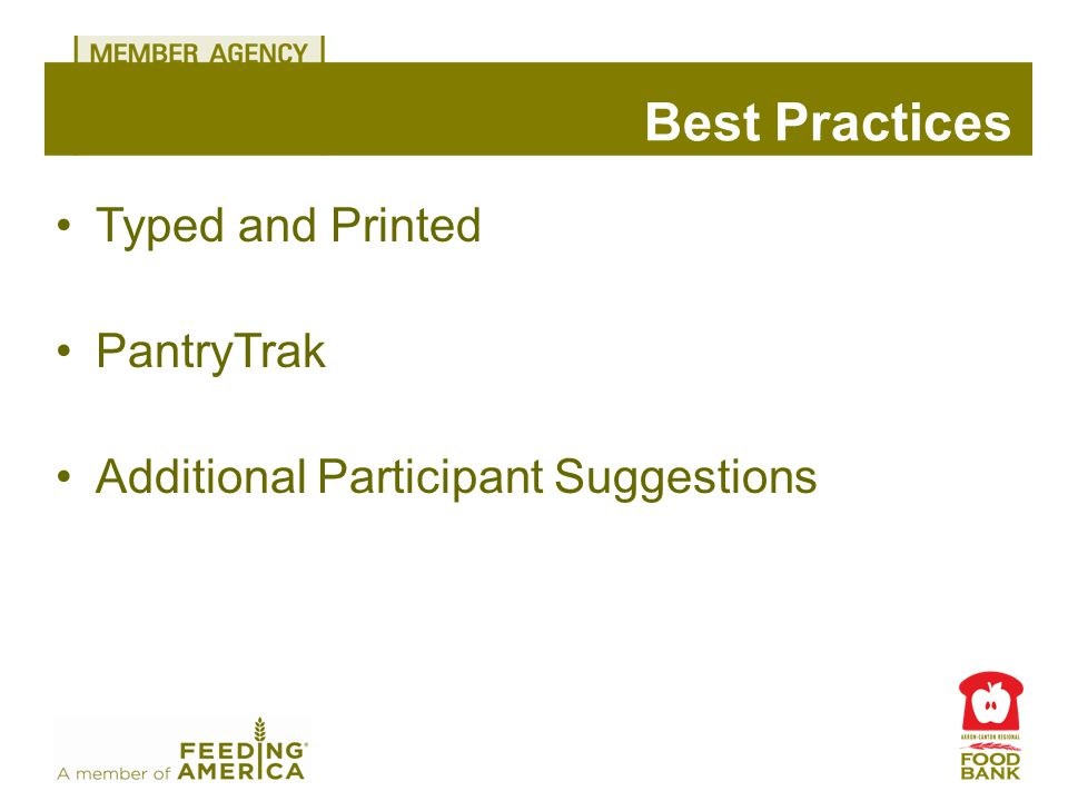 Typed and Printed PantryTrak Additional Participant Suggestions Best Practices