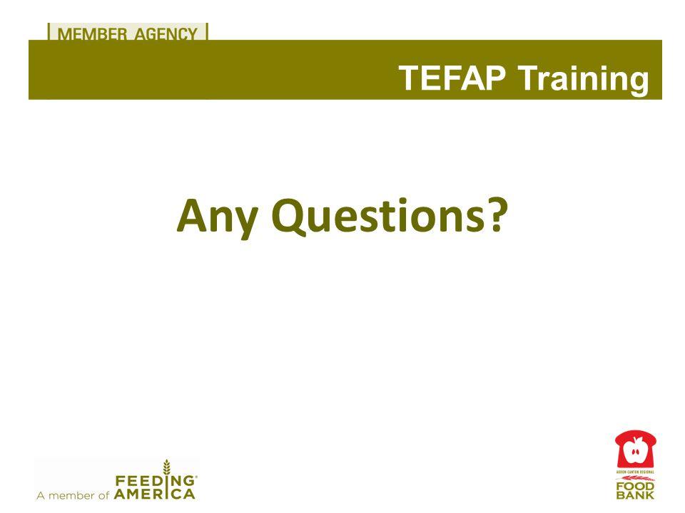 Any Questions TEFAP Training
