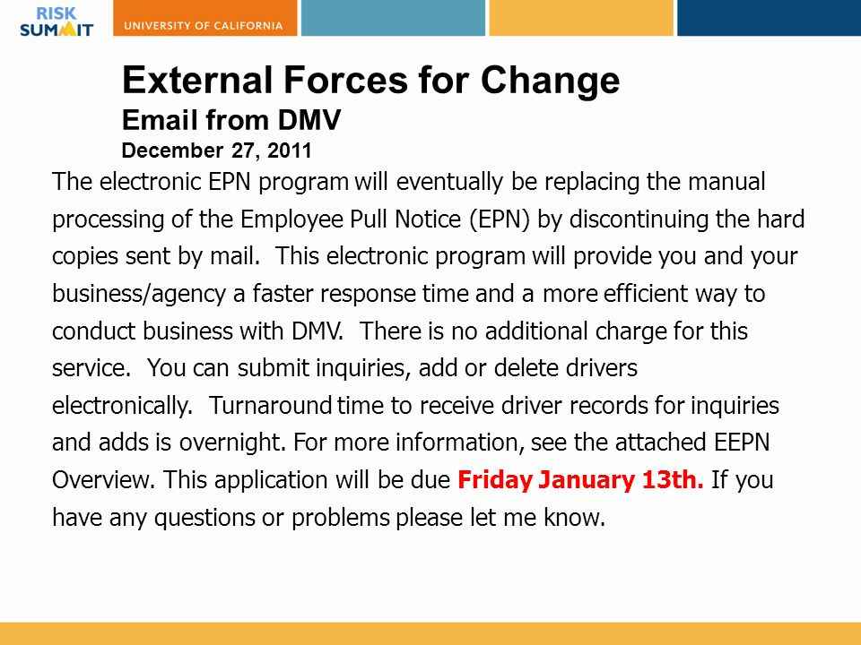 The electronic EPN program will eventually be replacing the manual processing of the Employee Pull Notice (EPN) by discontinuing the hard copies sent by mail.