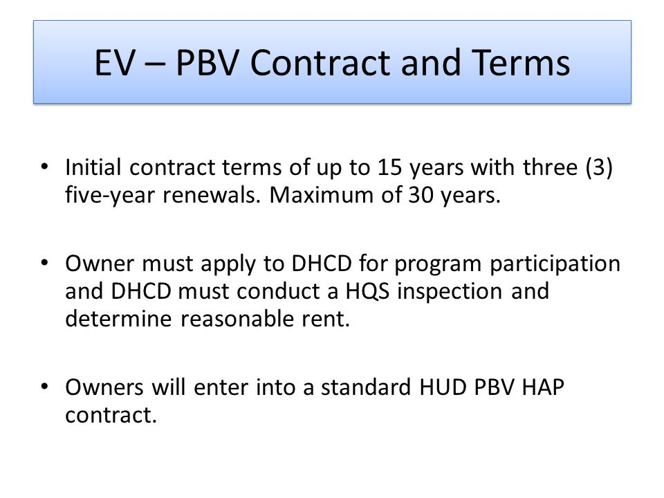 MRVP units in EV-PBV Projects Some of the eligible EV-PBV projects have MRVP contracts.