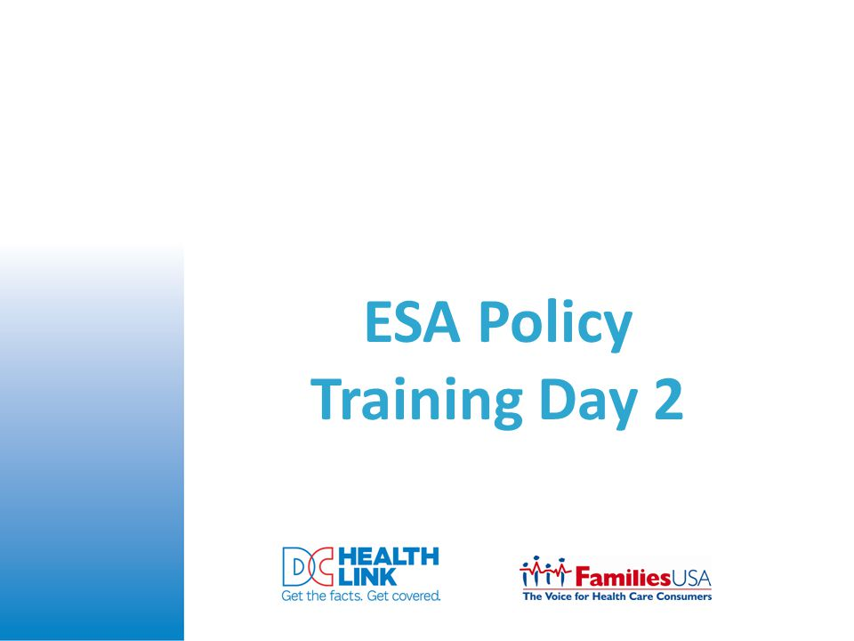 ESA Policy Training Day 2