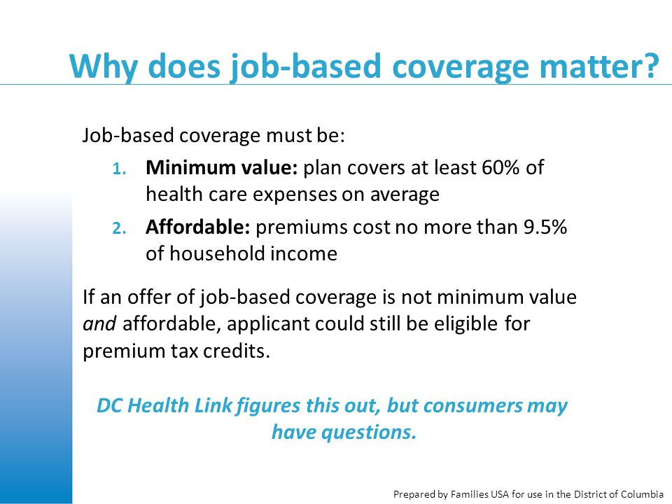 Why does job-based coverage matter. Job-based coverage must be: 1.
