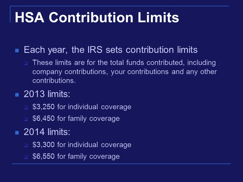 HSA Contributions You are allowed to contribute the entire year's limit when you first become eligible for the HSA, as long as you are still eligible on the first day of the last month of your tax year (December 1 for most taxpayers).
