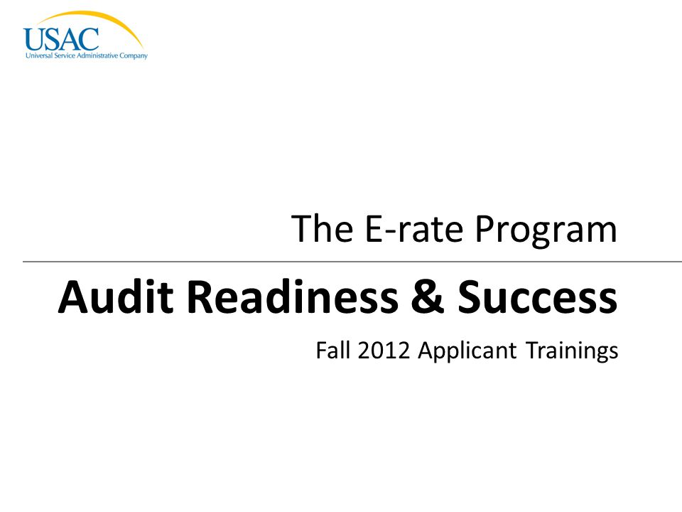 Audit Readiness & Success I 2012 Schools and Libraries Fall Applicant Trainings22 Applicants should make sure they can demonstrate that equipment was received and installed Delivery and installation dates must be recorded Inventory log/asset registry should include o Equipment Location o Transfers (date and new location) o Equipment/serial numbers o Make/model o Disposal date Applicants should be able to demonstrate maintenance or service was performed Delivery and Installation Success Tips