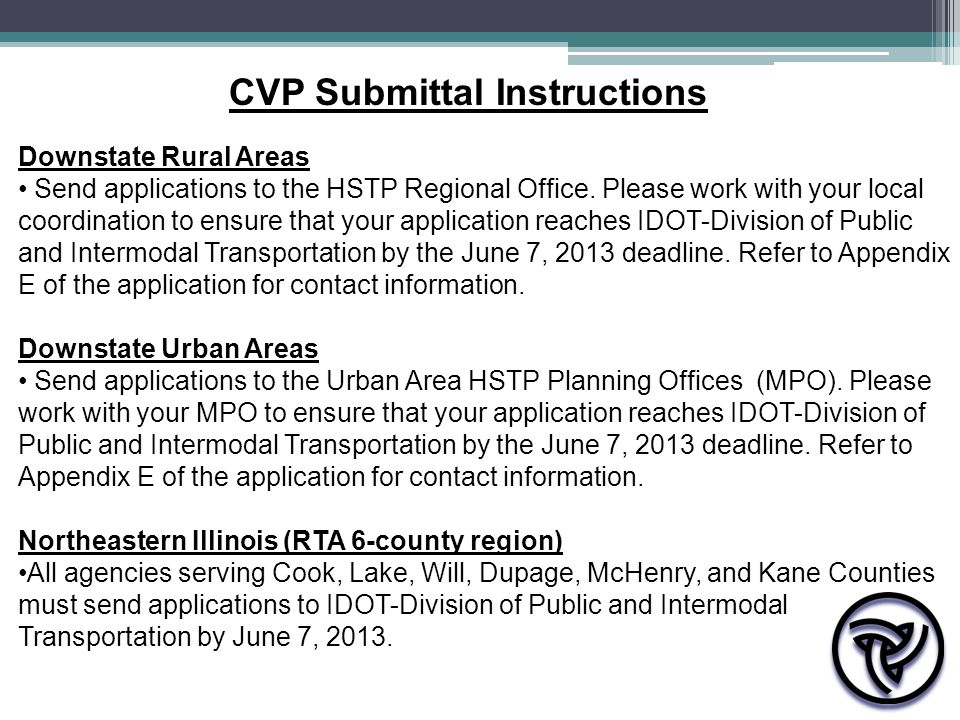 Downstate Rural Areas Send applications to the HSTP Regional Office.