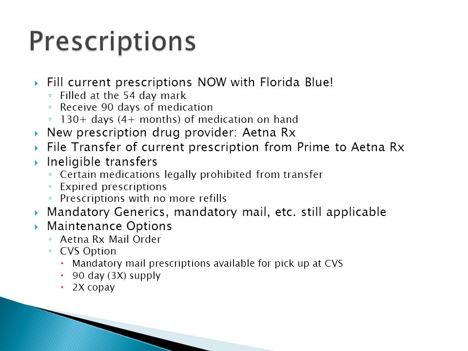  Fill current prescriptions NOW with Florida Blue.