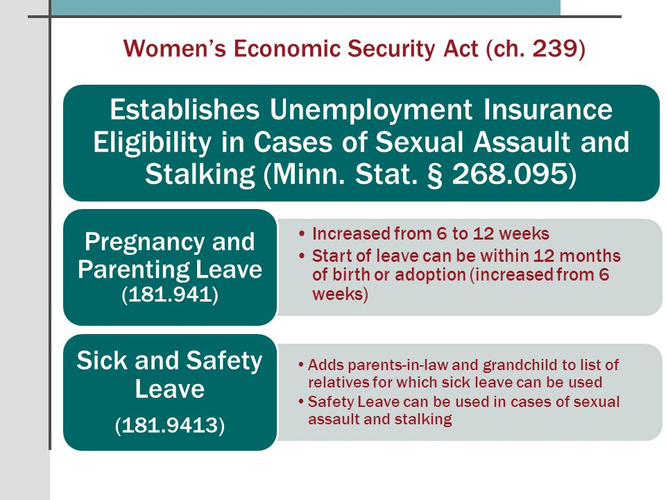 Establishes Unemployment Insurance Eligibility in Cases of Sexual Assault and Stalking (Minn.
