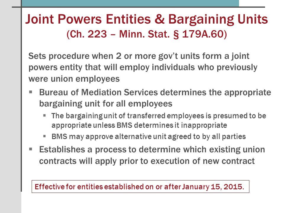 Joint Powers Entities & Bargaining Units (Ch.223 – Minn.