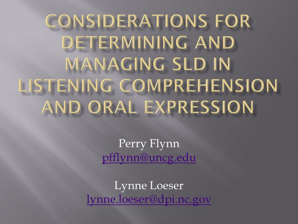 Perry Flynn pfflynn@uncg.edu Lynne Loeser lynne.loeser@dpi.nc.gov