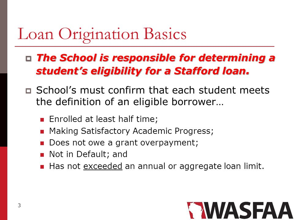 4 Loan Origination Basics Inadvertent Overborrowing inadvertently Occurs when a student inadvertently exceeds an annual or aggregate Stafford loan limit.