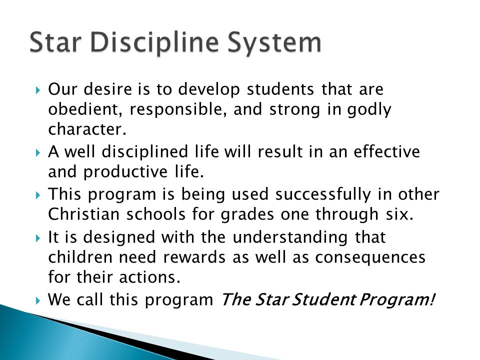  Our desire is to develop students that are obedient, responsible, and strong in godly character.