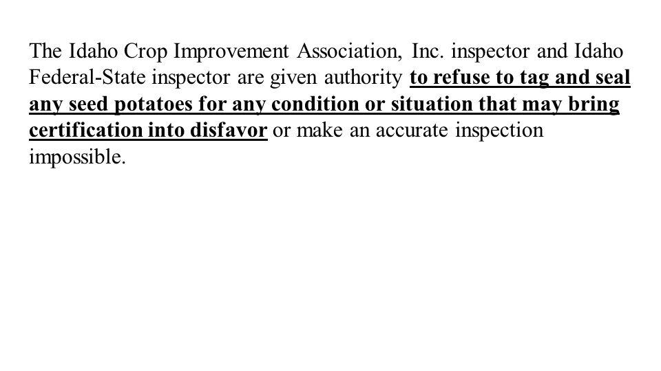 The Idaho Crop Improvement Association, Inc.