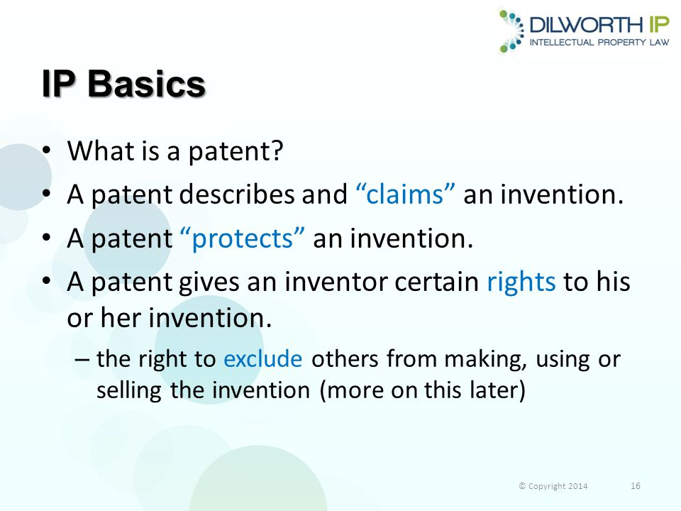 IP Basics What is a patent.A patent describes and claims an invention.