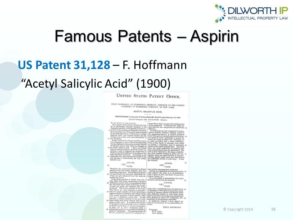 Famous Patents – Aspirin US Patent 31,128 – F.