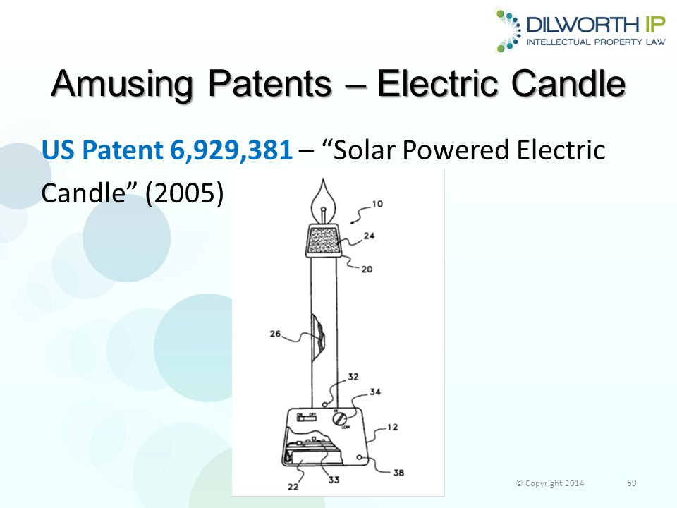 Amusing Patents – Electric Candle US Patent 6,929,381 – Solar Powered Electric Candle (2005) © Copyright 2014 69