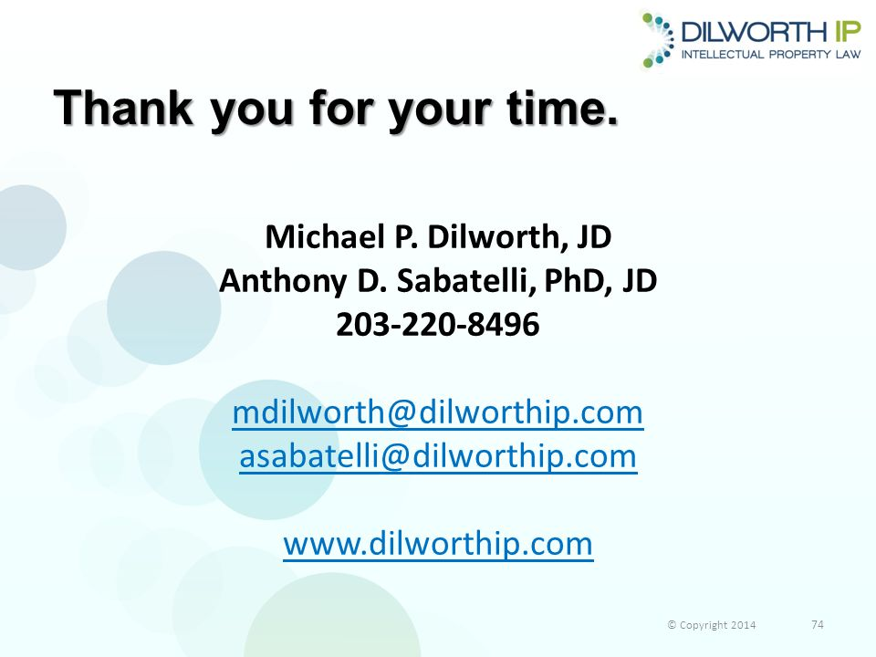 Thank you for your time.Michael P. Dilworth, JD Anthony D.