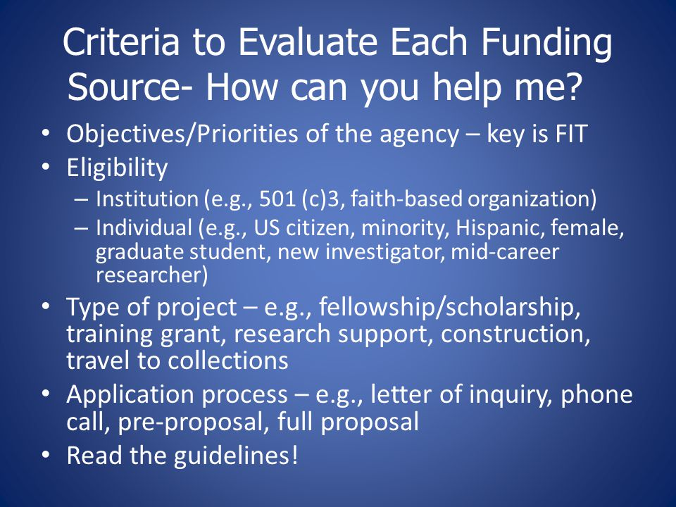 Criteria to Evaluate Each Funding Source- How can you help me.