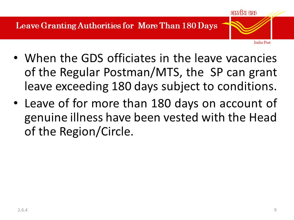 Leave Granting Authorities for More Than 180 Days When the GDS officiates in the leave vacancies of the Regular Postman/MTS, the SP can grant leave ex