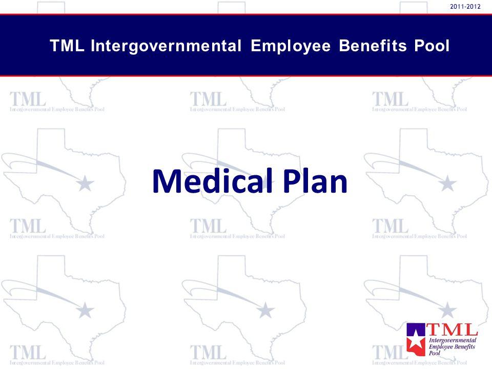 Medical Plan TML Intergovernmental Employee Benefits Pool 2011-2012