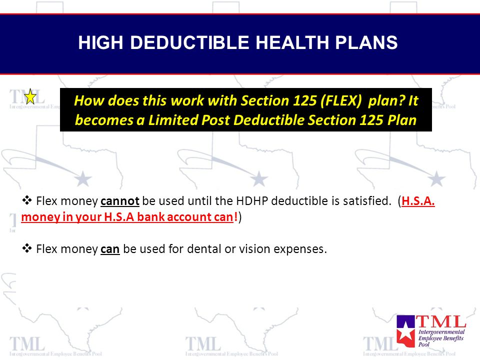   Flex money cannot be used until the HDHP deductible is satisfied.