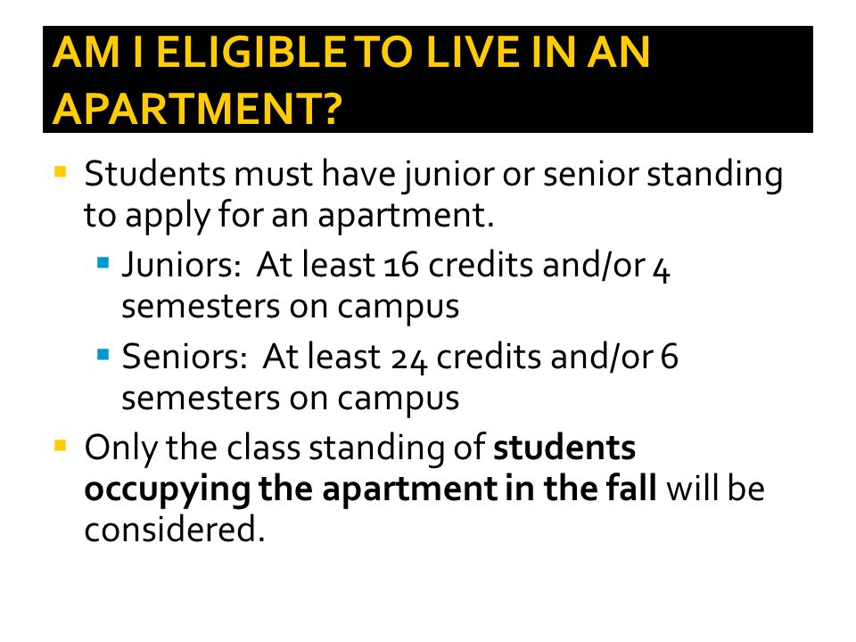 AM I ELIGIBLE TO LIVE IN AN APARTMENT.