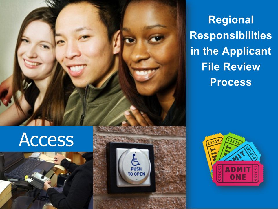 Access Regional Responsibilities in the Applicant File Review Process