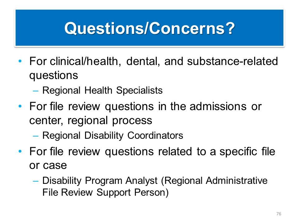 Questions/Concerns Questions/Concerns.