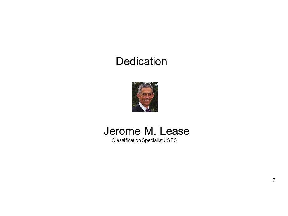 2 Jerome M. Lease Classification Specialist USPS Dedication