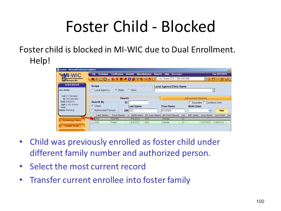 100 Foster Child - Blocked Foster child is blocked in MI-WIC due to Dual Enrollment. Help! Child was previously enrolled as foster child under differe