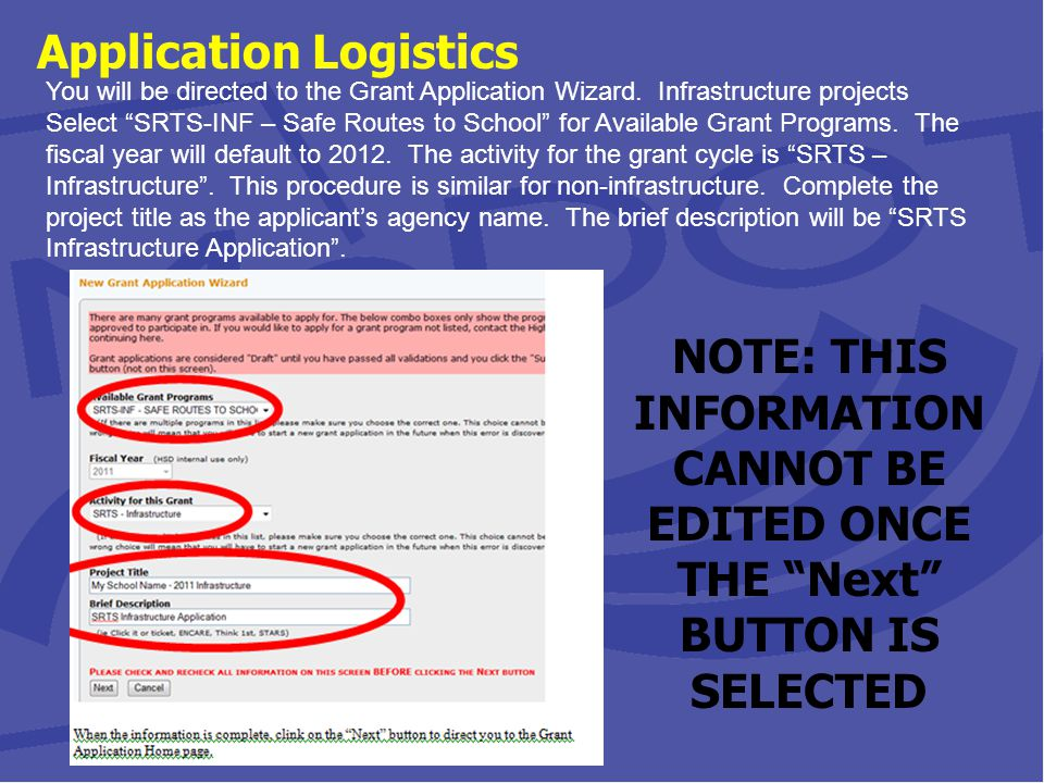 Application Logistics You will be directed to the Grant Application Wizard.