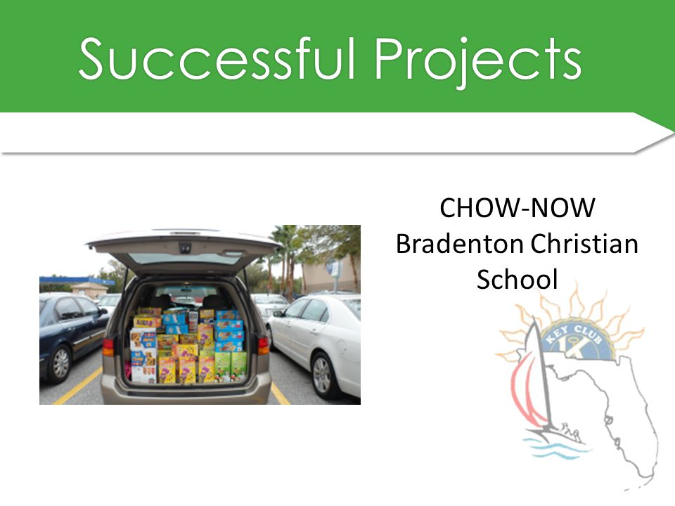 Successful ProjectsSuccessful Projects CHOW-NOW Bradenton Christian School