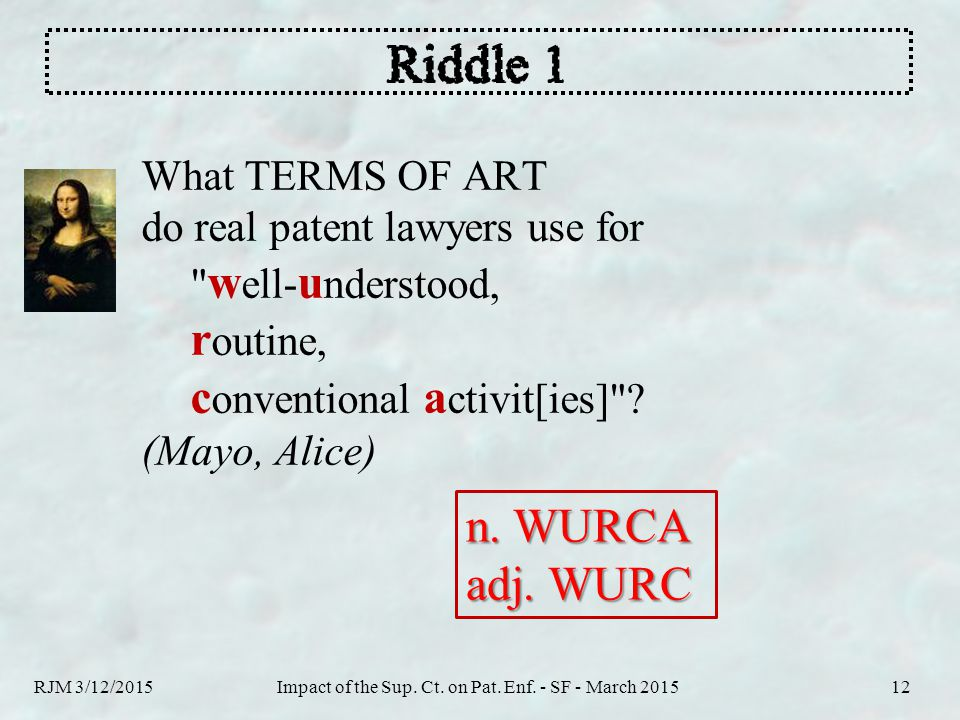 What TERMS OF ART do real patent lawyers use for
