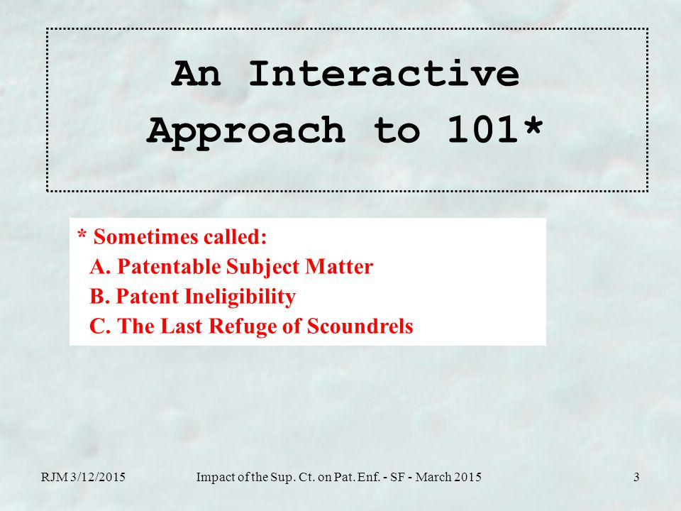 An Interactive Approach to 101* RJM 3/12/2015Impact of the Sup.