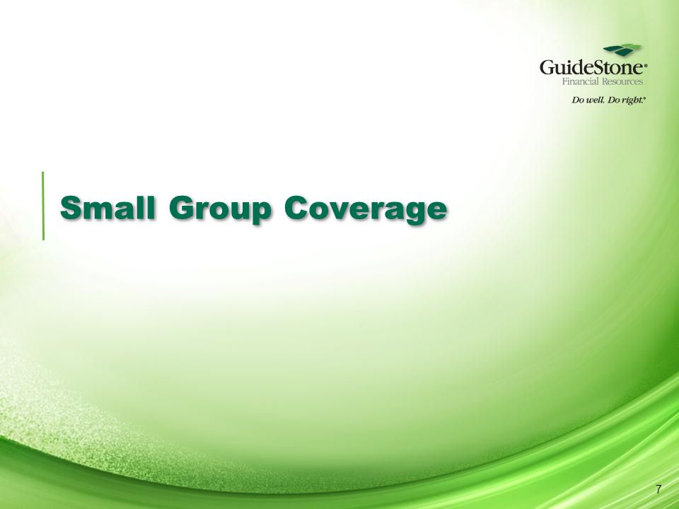 Small Group Coverage 7