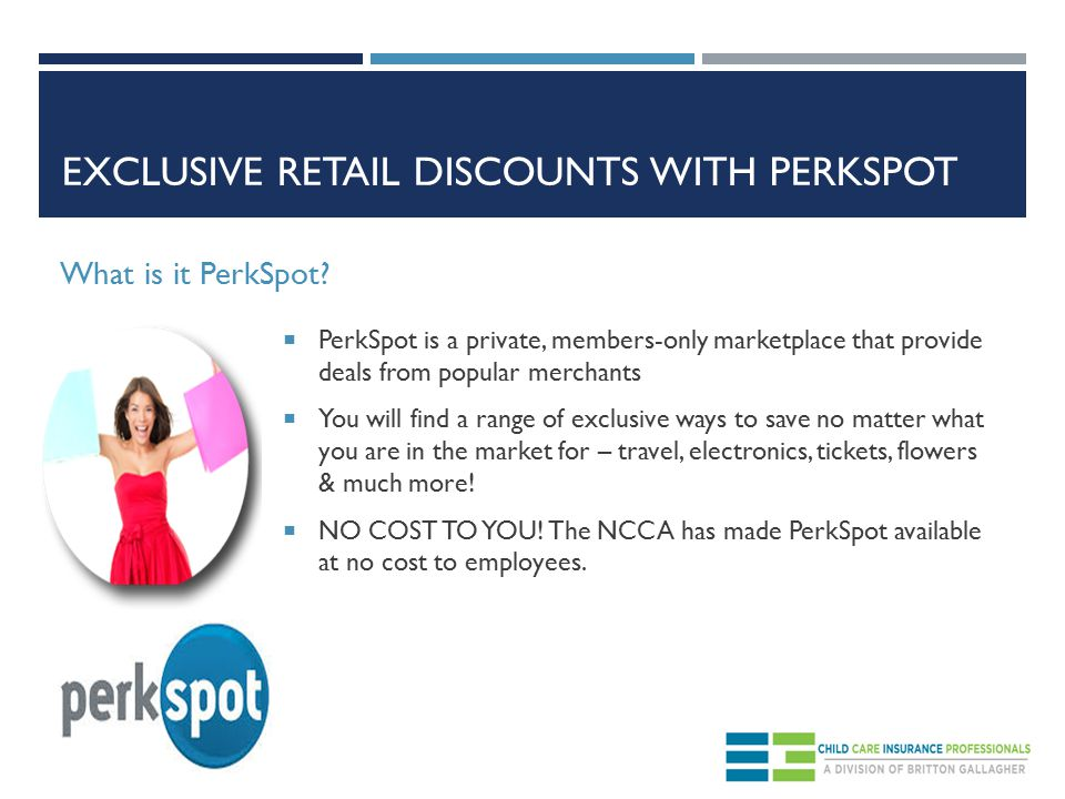EXCLUSIVE RETAIL DISCOUNTS WITH PERKSPOT What is it PerkSpot.