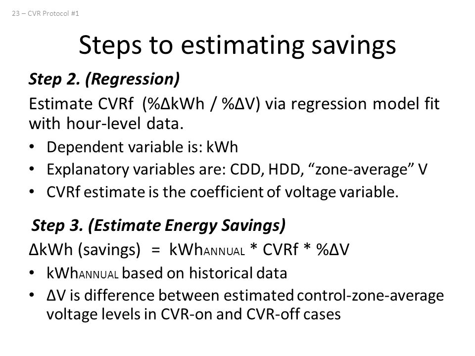 Step 2.(Regression) Estimate CVRf (%ΔkWh / %ΔV) via regression model fit with hour-level data.