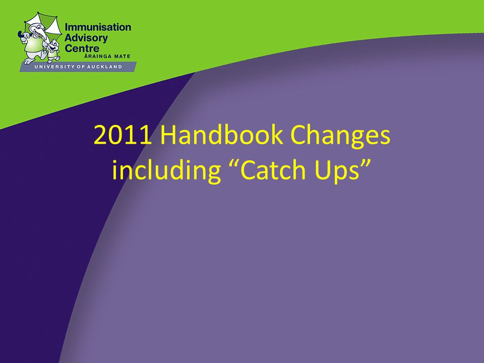 2011 Handbook Changes including Catch Ups
