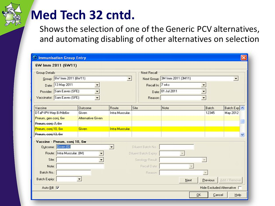 Med Tech 32 cntd. Shows the selection of one of the Generic PCV alternatives, and automating disabling of other alternatives on selection