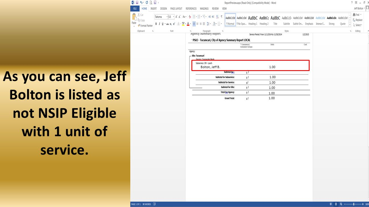 Finally, set the Service Period as you learned earlier in this lesson and run the Report.