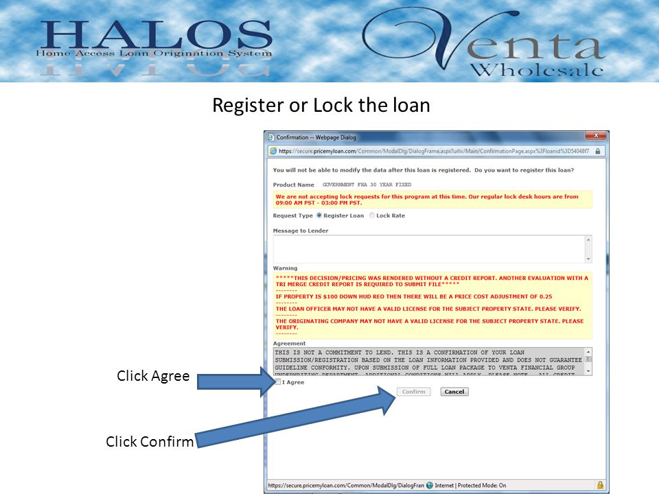 Register or Lock the loan Click Agree Click Confirm