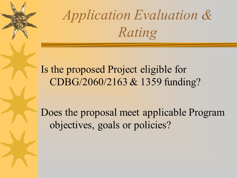 Application Evaluation & Rating Is the proposed Project eligible for CDBG/2060/2163 & 1359 funding.