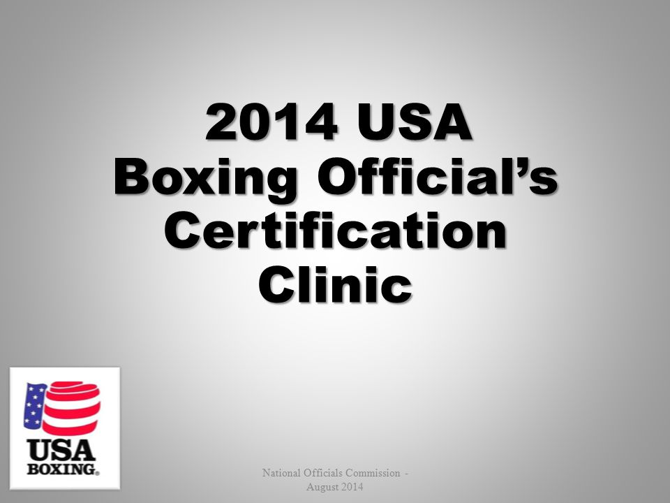 2014 USA Boxing Official's Certification Clinic National Officials Commission - August 2014