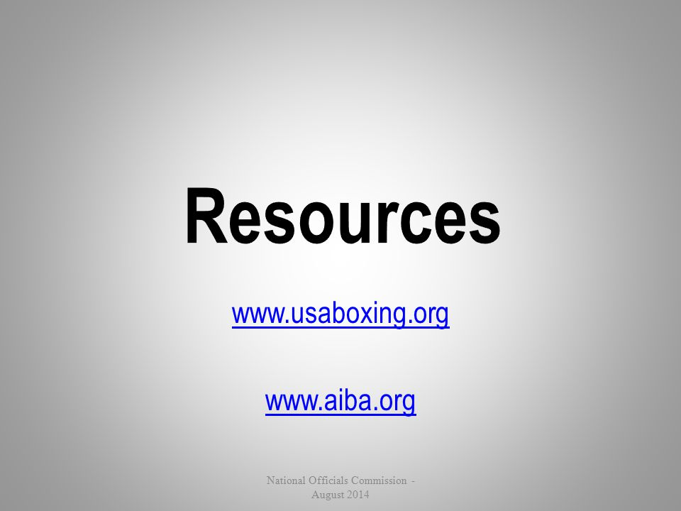 www.usaboxing.org www.aiba.org National Officials Commission - August 2014