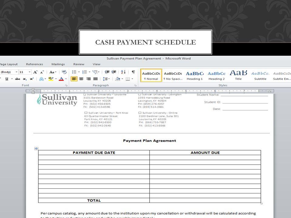 CASH PAYMENT SCHEDULE