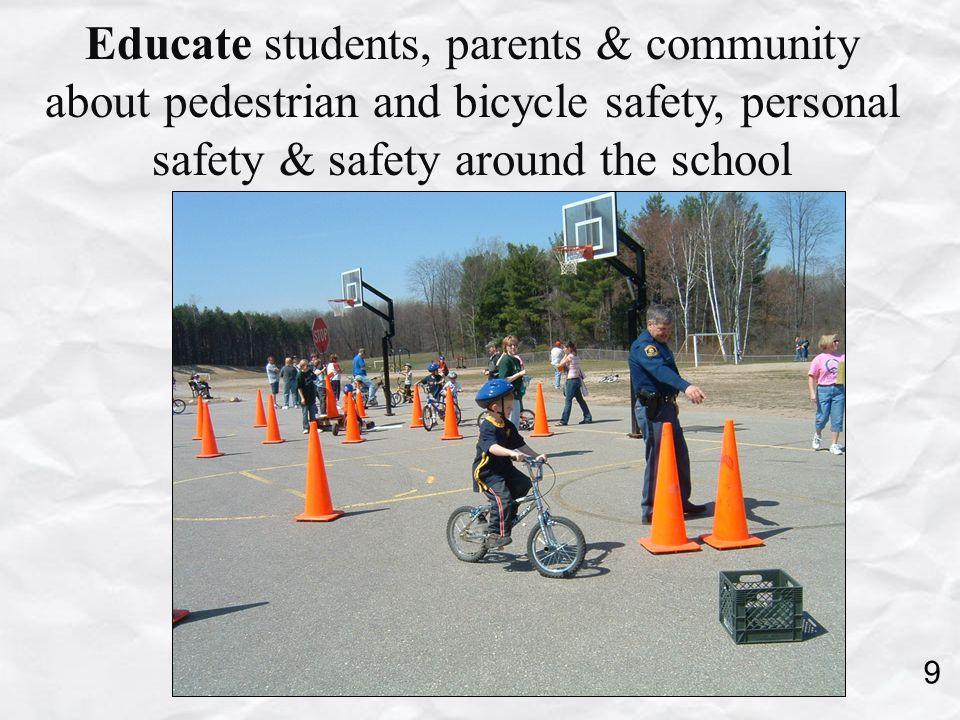 Encourage walking school buses, bike trains, friendly competition.