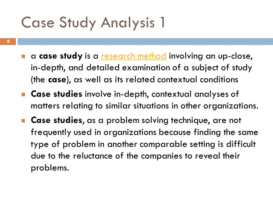 Case Study Analysis 1 8 a case study is a research method involving an up-close, in-depth, and detailed examination of a subject of study (the case),